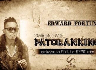 10Minutes With PATORAKING ... by Edward Fortune | AceWorldTeam.com