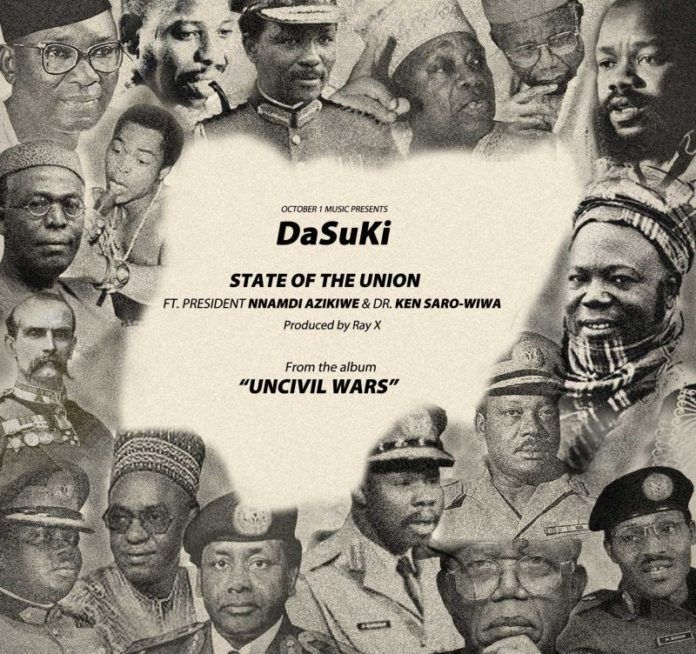 DaSuki ft. Dr. Nnamdi Azikiwe & Dr. Ken Saro-Wiwa - STATE OF THE UNION [prod. by Ray-X] Artwork | AceWorldTeam.com