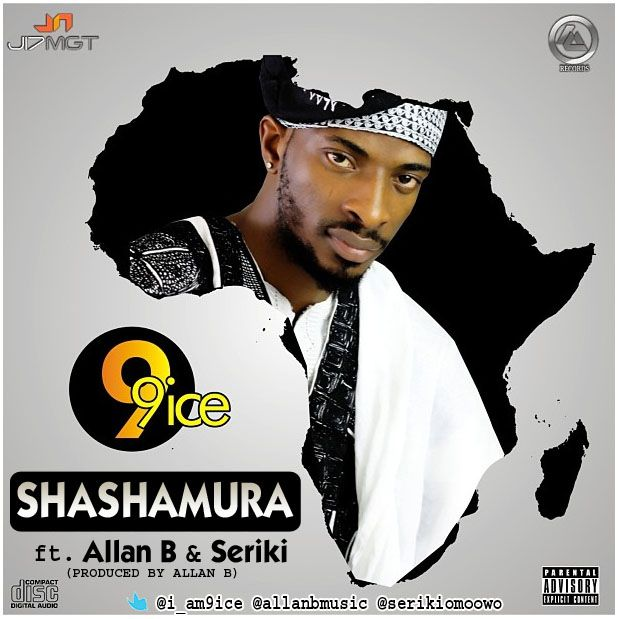 9ice ft. Allan B & Seriki - SHASHAMURA Artwork | AceWorldTeam.com