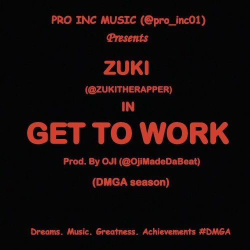 Zuki - GET TO WORK [a 2Chainz_Lil' Wayne cover] Artwork | AceWorldTeam.com