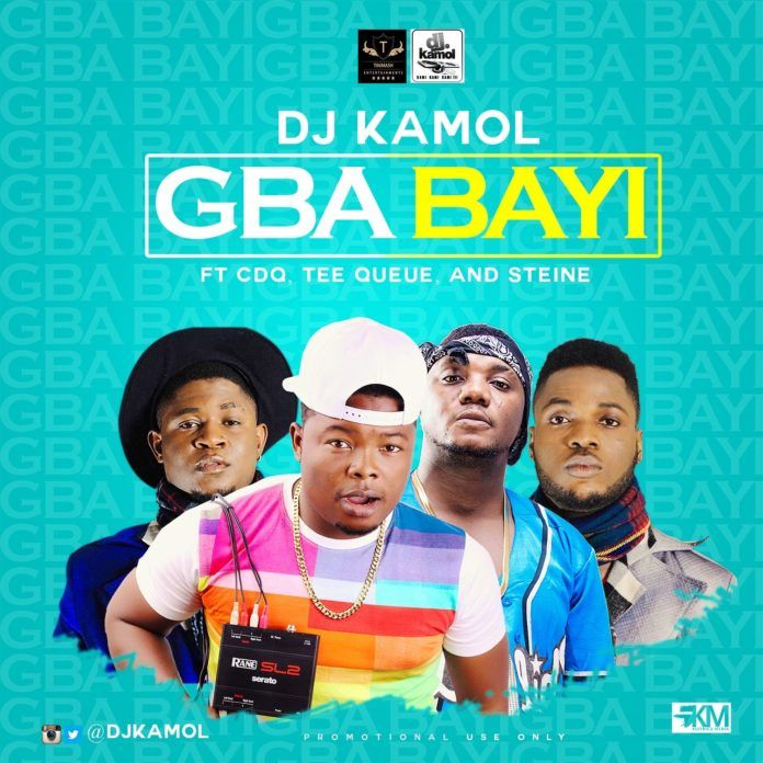 DJ Kamol ft. CDQ, Tee Queue & Steine - GBA BAYI Artwork | AceWorldTeam.com