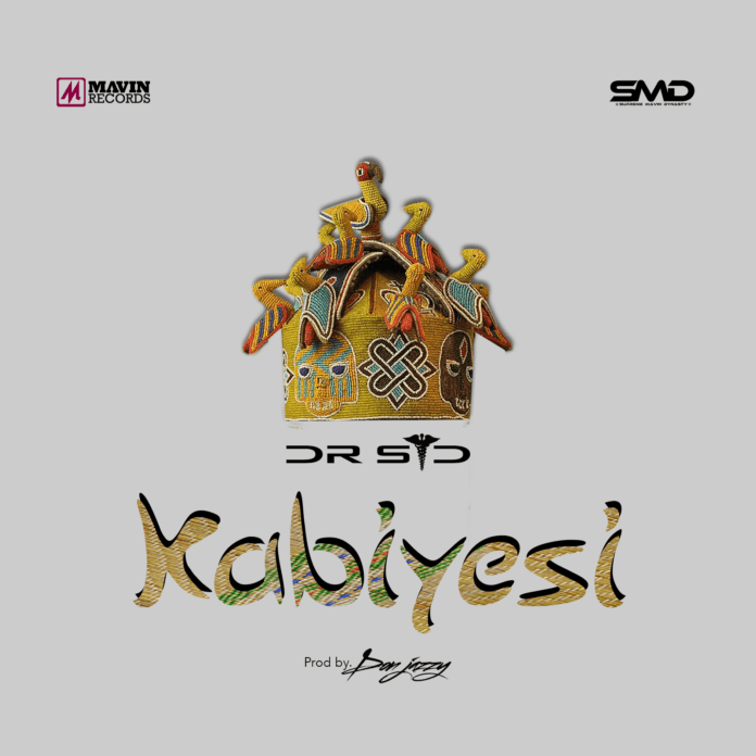 Dr. SID - KABIYESI (prod. by Don Jazzy) Artwork | AceWorldTeam.com