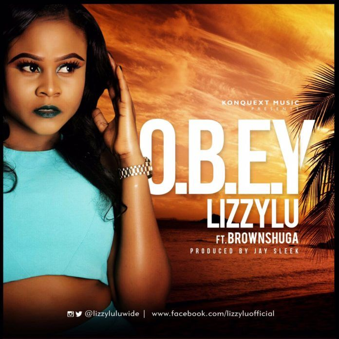 LizzyLu ft. Brown Shuga - O.B.E.Y (prod. by J-Sleek) Artwork | AceWorldTeam.com