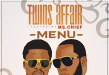 Twins Affair ft. Ms. Chief - MENU Artwork | AceWorldTeam.com
