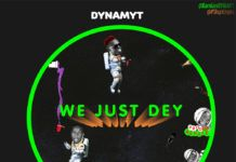 Dynamyt ft. P-Shyn - WE JUST DEY (prod. by Producer Rexxie) Artwork | AceWorldTeam.com