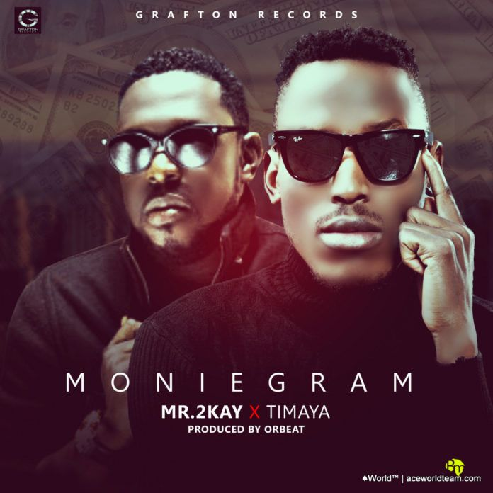 Mr. 2Kay ft. Timaya - MONIEGRAM (prod. by Orbeat) Artwork | AceWorldTeam.com