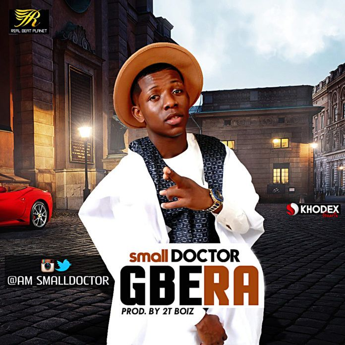 Small Doctor - GBERA (prod. by 2TBoiz) Artwork | AceWorldTeam.com