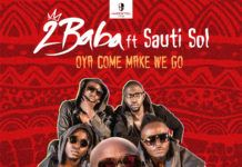 2Baba ft. Sauti Sol - OYA COME MAKE WE GO Artwork | AceWorldTeam.com