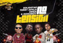 Solid Star ft. Terry Apala, Orezi & Isoko Boy – NO TENSION (prod. by Tuzi) Artwork | AceWorldTeam.com