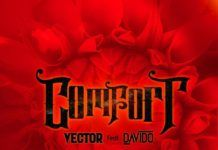 Vector – Comfort (feat. Davido) Artwork | AceWorldTeam.com