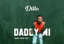 Dillo - Daddy Mi (prod. by Yung Toz) Artwork | AceWorldTeam.com