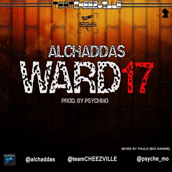 Al'Chaddas - WARD 17 [prod. by PsychMo] Artwork | AceWorldTeam.com