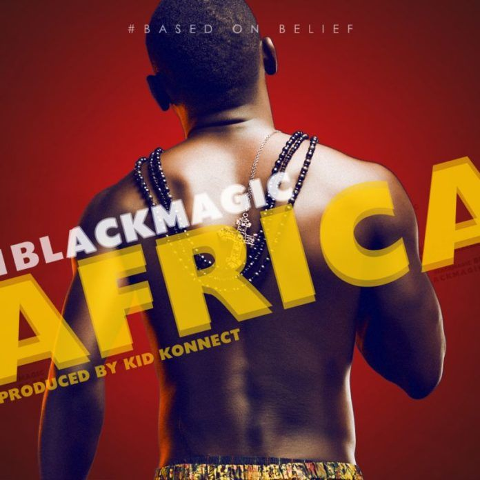 BlackMagic - AFRICA [prod. by Kid Konnect] Artwork | AceWorldTeam.com