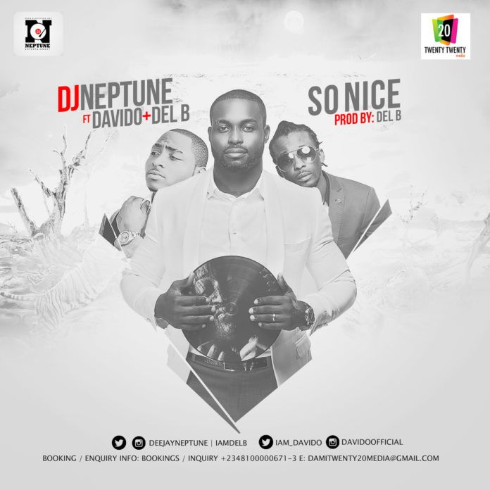 DJ Neptune ft. DavidO & Del'B - SO NICE Artwork | AceWorldTeam.com