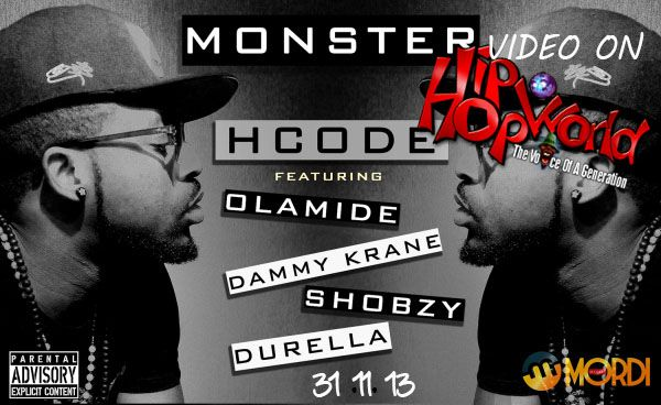 HCode ft. Olamide, Dammy Krane, Shobzy & Durella – MONSTER Remix [Official Video] Artwork | AceWorldTeam.com
