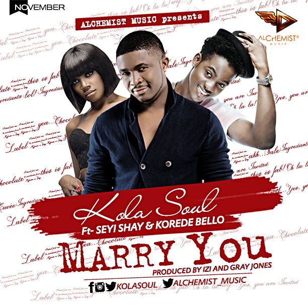 KolaSoul ft. Seyi Shay & Korede Bello - MARRY YOU [prod. by Izi & Gray Jon'z] Artwork | AceWorldTeam.com