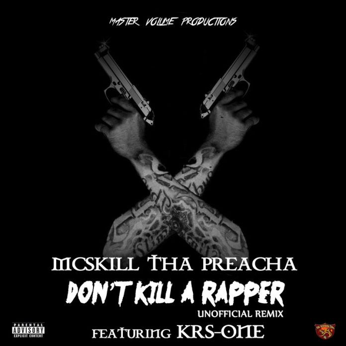 MCskill ThaPreacha ft. KRS-One - DON'T KILL A RAPPER [Unofficial Remix ~ prod. by Marley Marl] Artwork | AceWorldTeam.com