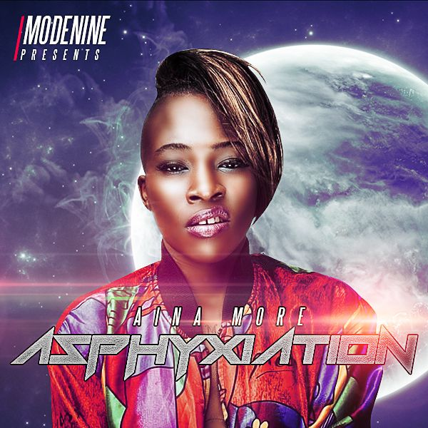 ModeNine Presents Aina More - ASPHYXIATION Artwork | AceWorldTeam.com