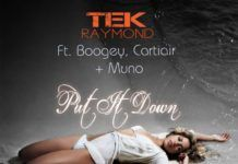 Tek Raymond ft. Boogey, Cartiair & Muno - PUT IT DOWN Artwork | AceWorldTeam.com