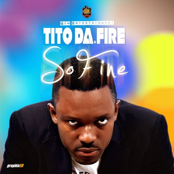 Tito Da.Fire - SO FINE Artwork | AceWorldTeam.com