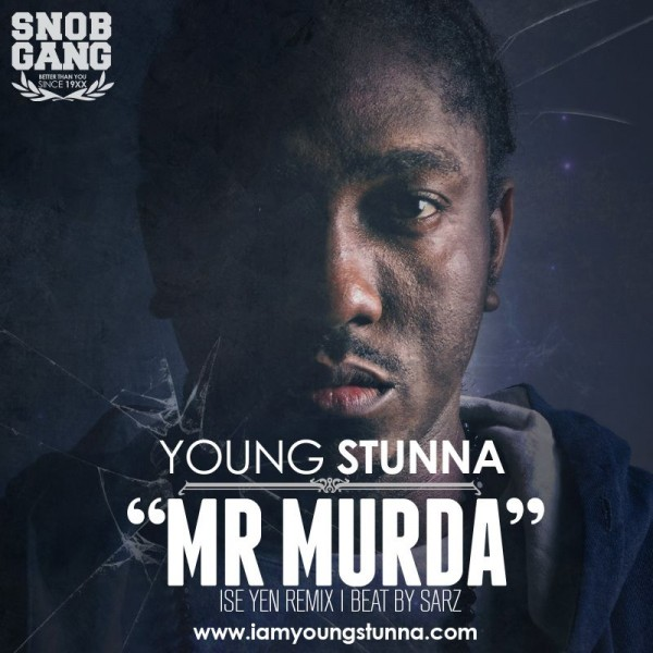 Young Stunna - MR. MURDA [Ise Yen Remix ~ a Sarz cover] Artwork | AceWorldTeam.com